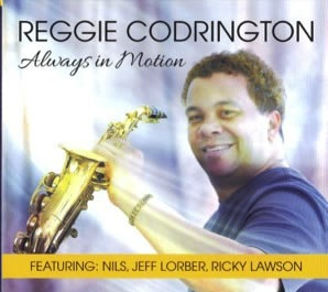 Reggie Codrington CD cover -Always in motion